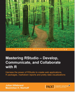 2547OS_2104_Mastering RStudio Develop, Communicate, and Collaborate with R